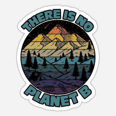 Climate There Is No Planet B Earth Day - Sticker