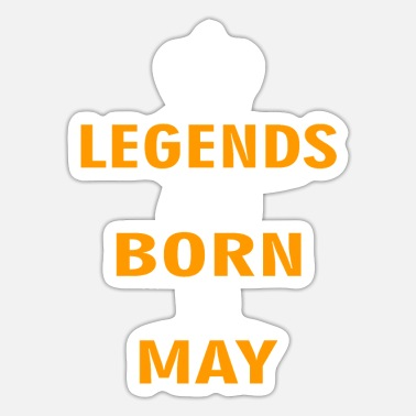 Legends LEGENDS ARE BORN IN MAY - Sticker