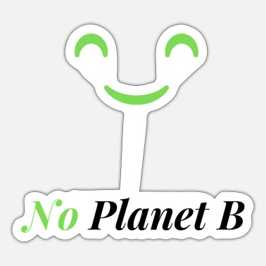 Pollution No Planet B - Environmental Protection - Sticker