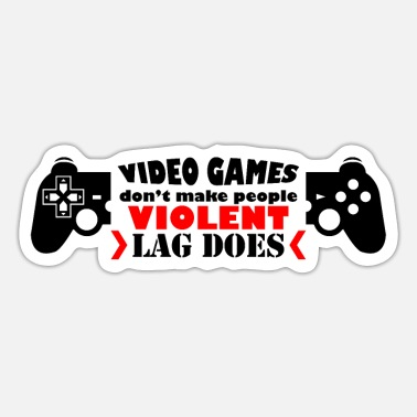 Violent Violent Gamers - Sticker