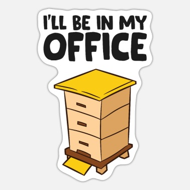 Beekeeper Funny Bee Lover Ill Be In My Office - Sticker