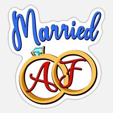 Wedding Couple Married AF - Funny Wedding Party Gift Men & Women - Sticker