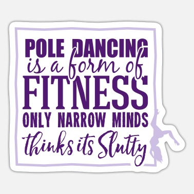 Form pole dancing is a form of fitness - Naklejka