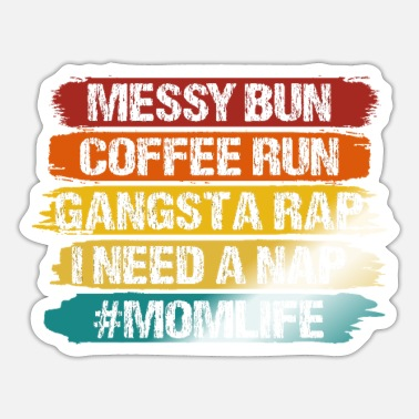Gangsta Rap Mom Gangsta Rap - Sticker