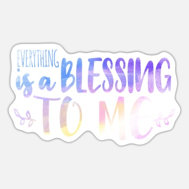 Beach Everything is a blessing to me - Sticker