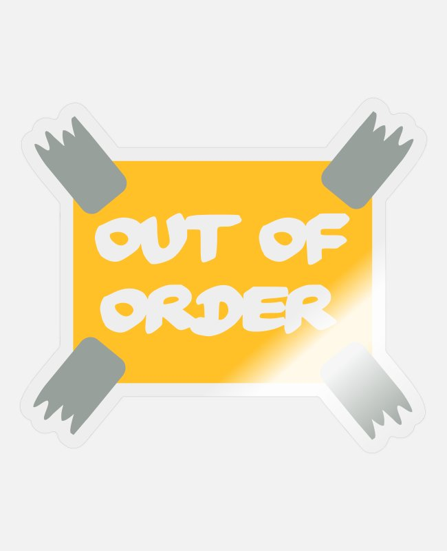 Office Stickers - Out of order - Office - Sticker transparent glossy