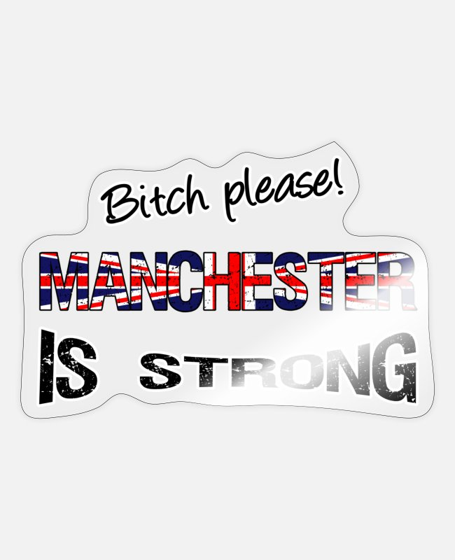British Stickers - Manchester is strong - Sticker transparent glossy