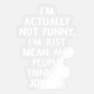 Sarcastic sarcastically - Sticker