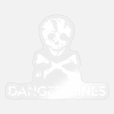 Grungy Grungy Warning Sign – Danger Mines - Sticker