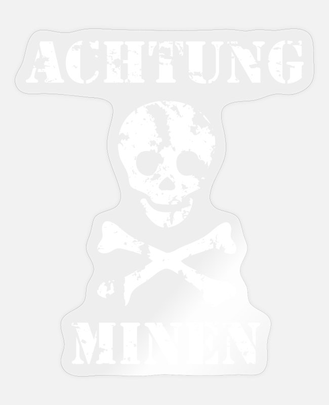 Warning Stickers - Grungy Warning Sign – Achtung Minen - Sticker transparent glossy