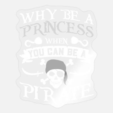 Princess Pirate Pirate Gift Princess Pirate Skull Skull - Sticker