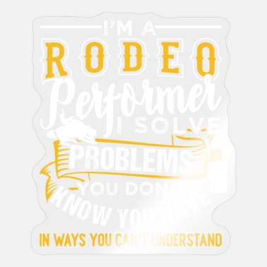 Performer Rodeo Performer - Sticker