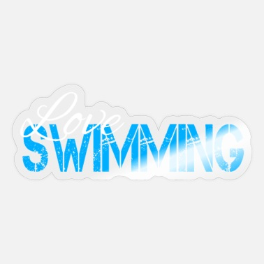 Swim Swimming swimming swimming swimming swimming - Sticker