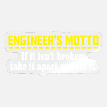 Motto Engineers motto - Sticker