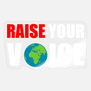 Raise Your Voice Raise your Voice Climate Change Friday for future - Sticker