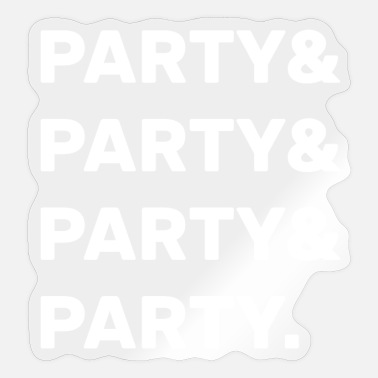 Party Party & Party - Sticker