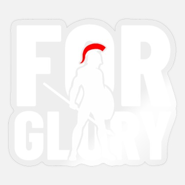 Glory for glory - for the glory - Sticker