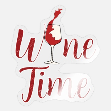 Time Wine Wine time - wine time - Sticker