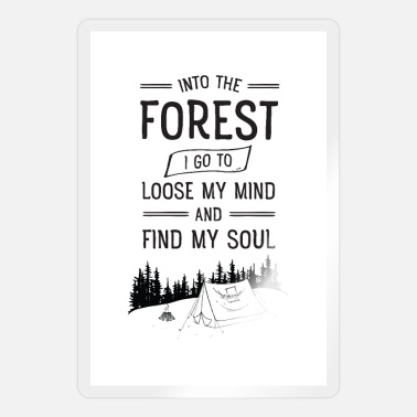 Forest Into The Forest I Go...Mountains Tent Camping - Sticker