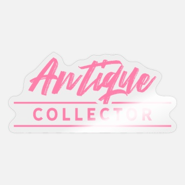 Antiques Hobby Collection Antique Antiques Hobby Collecting - Sticker