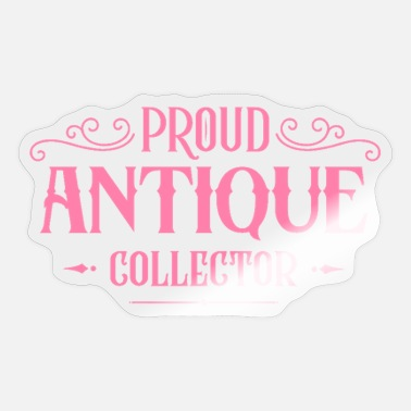 Antiques Hobby Collecting antique hobby antique collection - Sticker