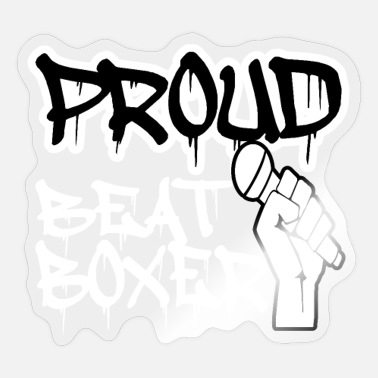 Proud Beatboxer Proud Beatboxer Beatbox - Sticker