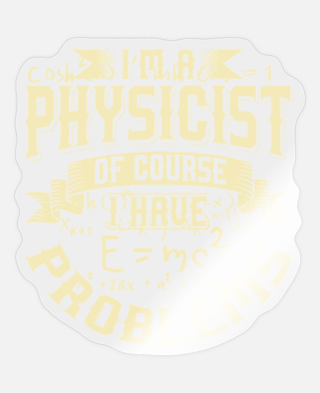 Formula Stickers - Physics: I'm a physicist - Sticker transparent glossy