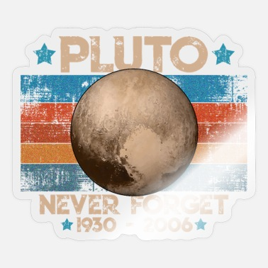 Never Forget Pluto Never Forget Pluto Lustiges Planet Pluto Shirt - Sticker