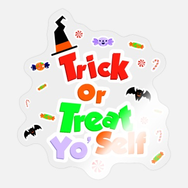 Trick Or Trea Trick or Treat Yo Self Witch Candy Halloween - Sticker