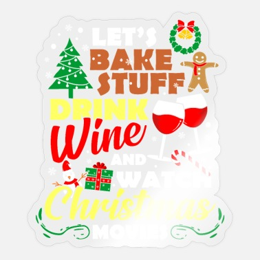 Wine Drinker Christmas Movies Wine wine drinker wine - Sticker