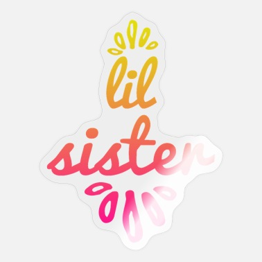 Little Sister lil sister, little sister - Little sister - Sticker
