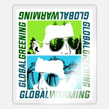 Global Global Warming of Global Greening - Sticker