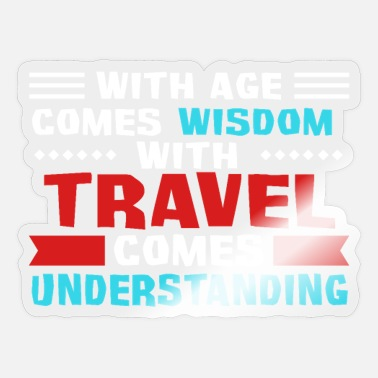 Coming Of Age With age comes wisdom - Sticker