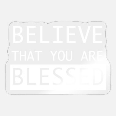 Blessing blessed - Sticker