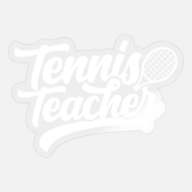 Tennis Instructor Tennis instructor - Sticker