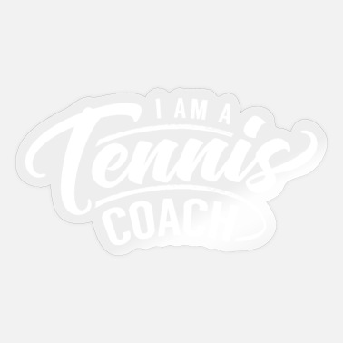 Tennis Instructor Tennis Instructor Trainer Tennis Instructor Instructor - Sticker