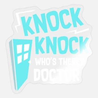 Knock DOCTORS: Knock Knock Doctor - Sticker