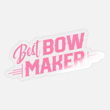 Bow Team bow maker bow making bow maker bows - Sticker