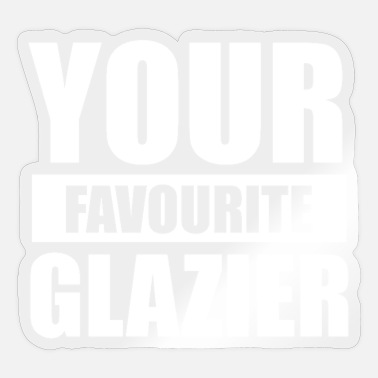 Glas Glazier glass manufacturer Glaserin Glaserei Glas Team - Sticker