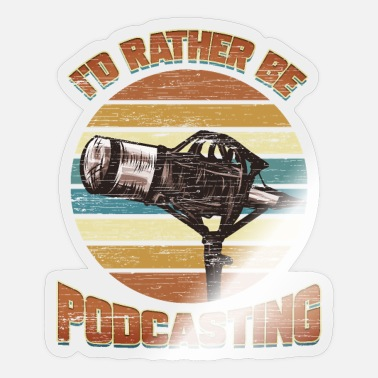 Podcast Podcast radio microfoon podcasting geschenk - Sticker