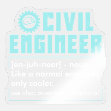 Civil Engineering CIVIL ENGINEERING: Civil Engineer Definition - Sticker