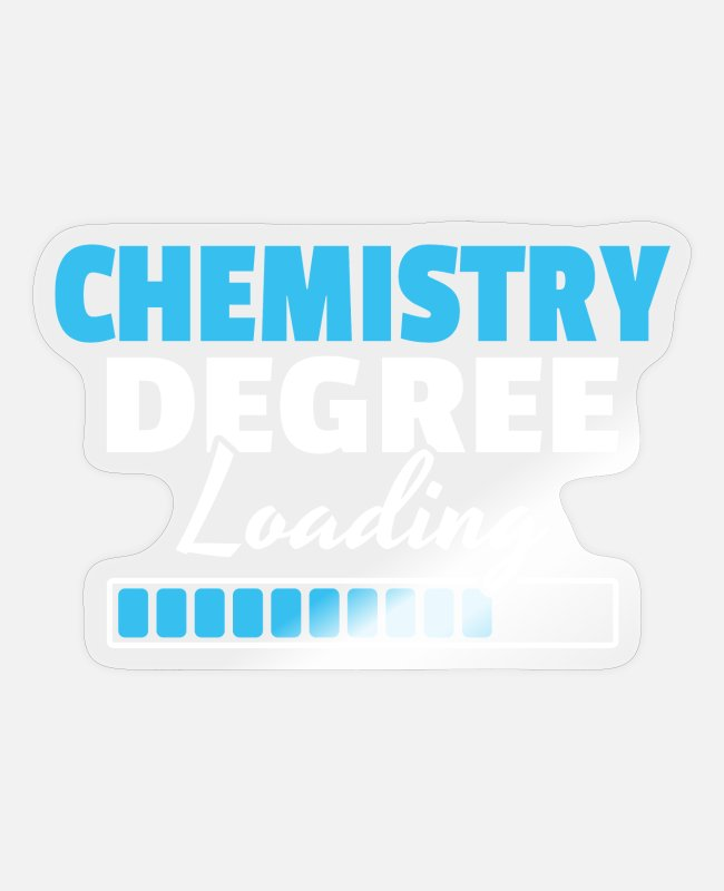 Chemistry Stickers - Chemistry Chemist Degree Chemistry Student - Sticker transparent glossy