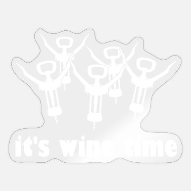 Time Wine It's Wine Time Wine Vino - Sticker