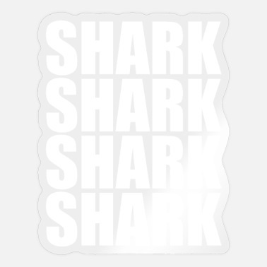 Shark Shark Shark Shark Shark Great white shark. - Sticker