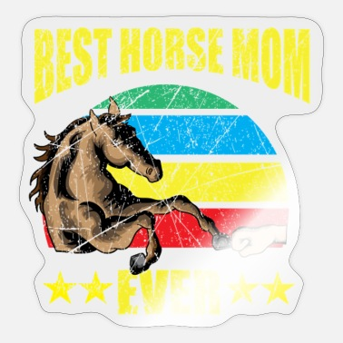 Horse Lover Horse lover horse horses mom - Sticker
