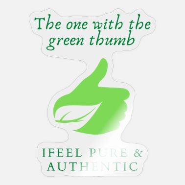 Green Thumb The one with the green thumb - Sticker