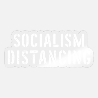Social Distancing Funny Funny Socialism Distancing - Sticker