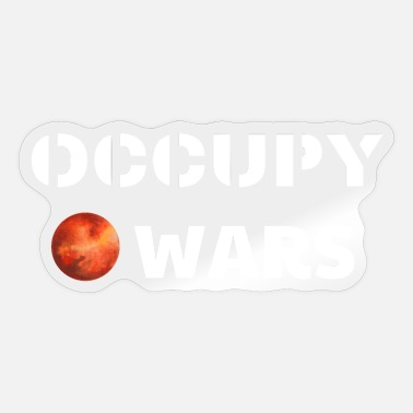 Occupy Occupy Wars en geen Mars - Sticker