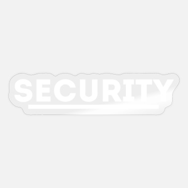 Security Security. security gift - Sticker