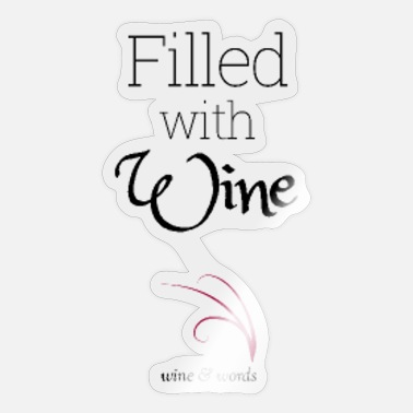 Wine Quotes Funny wine quote filled with wine - Sticker
